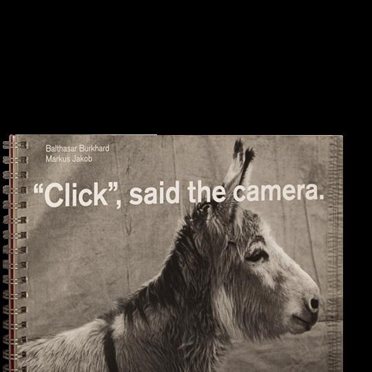 """Click"", said the camera Burkhard, Jakob"